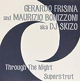 Through the Night-Superstrut