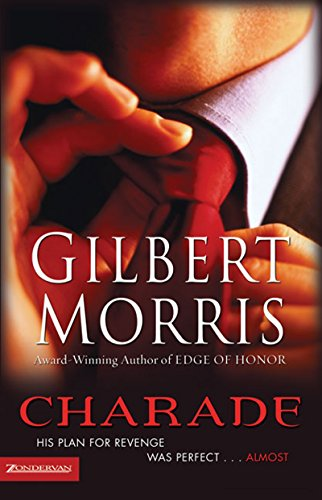 Charade by [Gilbert Morris]