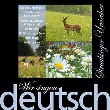 Wir Singen Deutsch - Klo Bin I, Klo Bleib I