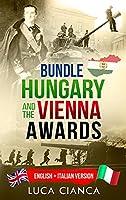 Bundle Hungary and the Vienna Awards: English + Italian Version