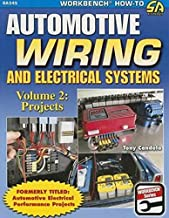 Automotive Wiring and Electrical Systems: Vol 2; Projects