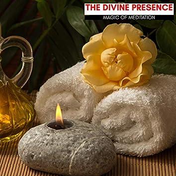 The Divine Presence - Magic Of Meditation