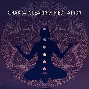 Chakra Clearing Meditation – Peaceful Sounds of Nature, Relaxing Music, Deep Meditation, Yoga, Zen