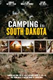 Camping in South Dakota: Camping Log Book for Local Outdoor Adventure Seekers | Campsite and Campgrounds Logging Notebook for the Whole Family | Practical & Useful Tool for Travels