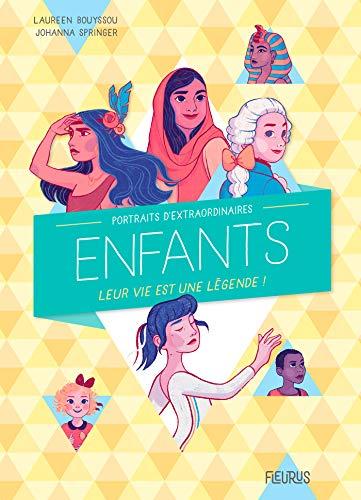 Portraits d'extraordinaires enfants (Portraits de) (French Edition)