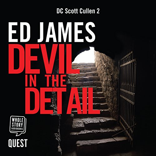 Devil in the Detail                   By:                                                                                                                                 Ed James                               Narrated by:                                                                                                                                 Dave Gillies                      Length: 8 hrs and 50 mins     8 ratings     Overall 4.0