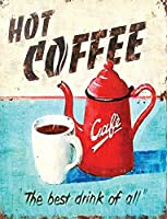 ホットコーヒーは最高の飲み物であるすべてのアンティークメタルロゴポスターは、ガレージショップバーバーのために12×8インチ装飾されている