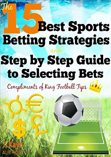 Football betting strategy guide world sport betting banking details multichoice