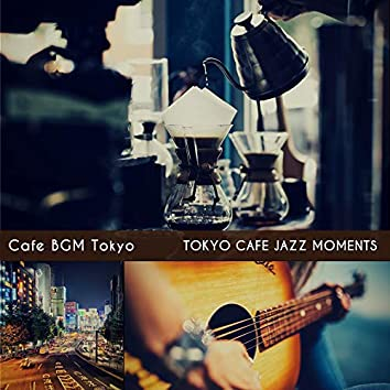 Tokyo Cafe Jazz Moments