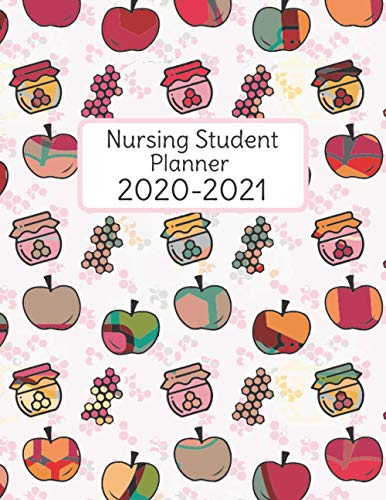 Nursing Student Planner 2020-2021: Monthly Calendar and Daily Academic Organizer For Study Schedule (September 2020 - August 2021)