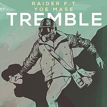 Tremble (feat. Yoe Mase)
