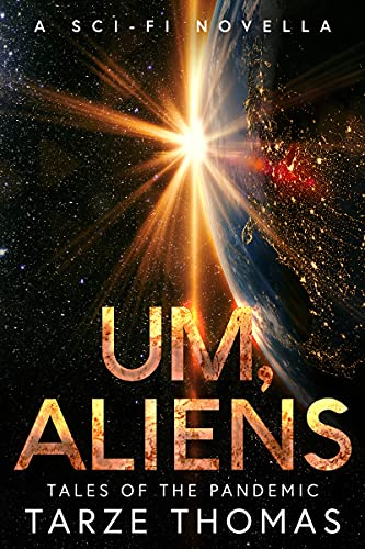 Um, Aliens by Thomas, Tarze