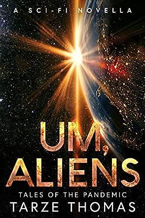 Um, Aliens