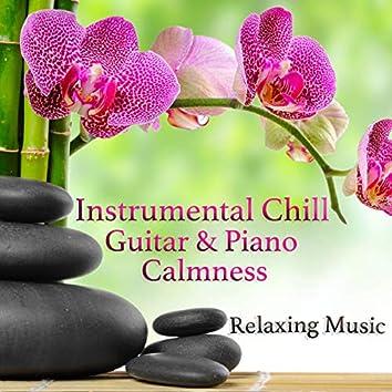 Instrumental Chill Guitar & Piano Calmness