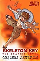 Skeleton Key: the Graphic Novel (Alex Rider) by Anthony Horowitz(2009-11-12)