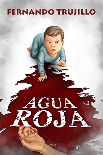 Portada del libro Agua roja de Fernando Trujillo Sanz
