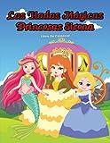Las Hadas Mágicas Princesas Sirena Libro De Colorear: Para