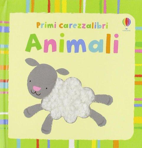 Animali. Ediz. illustrata