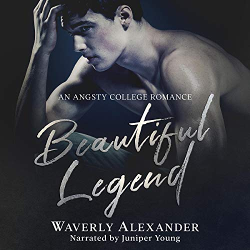 Beautiful Legend: An Angsty College Romance cover art