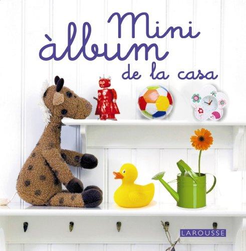 Mini Àlbum de la casa (Larousse Infantil-Juvenil Catala)