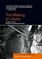 The Making of Liberty - By Four-Time Academy Award Winner
