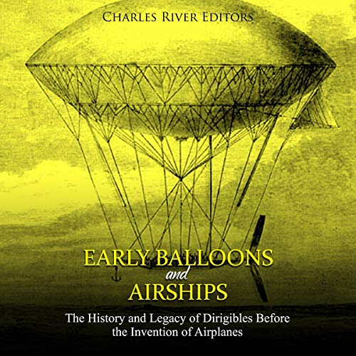 Early Balloons and Airships audiobook cover art