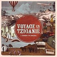Voyage En Tziganie