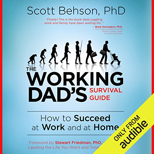 The Working Dad's Survival Guide audiobook cover art