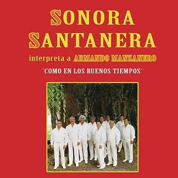 """""""Como En Los Buenos Tiempos"""" Sonora Santanera Interpreta...A Armando Manzanero"""