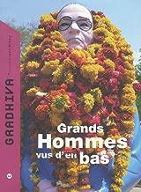 Gradhiva, N° 11/2010 : Grands hommes vus d'en bas