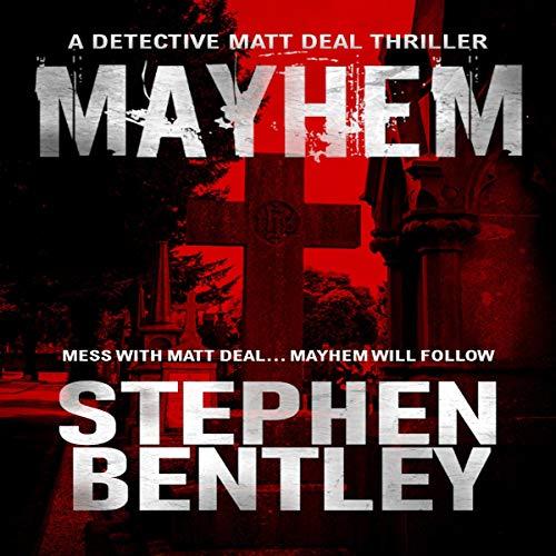 Mayhem: A Detective Matt Deal Thriller cover art