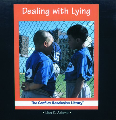 Dealing With Lying (The Conflict Resolution Library)