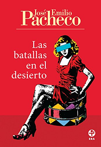 Las batallas en el desierto eBook: Pacheco, Jose Emilio: Amazon.es ...