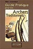 Guide Pratique pour les Archers Traditiounels - Französische Ausgabe