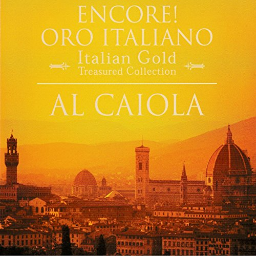 Encore! Oro Italiano (Encore! Italian Gold)