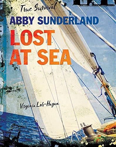 Abby Sunderland: Lost at Sea (True Survival)