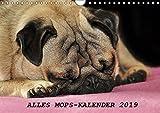 Alles Mops-Kalender 2019 (Wandkalender 2019 DIN A4 quer): Wunderbare Mopsmotive (Monatskalender, 14 Seiten )