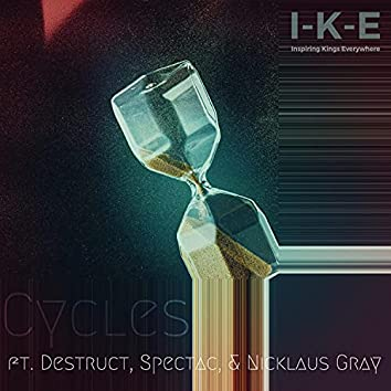 Cycles (feat. Destruct, Nicklaus Gray & Spectac)