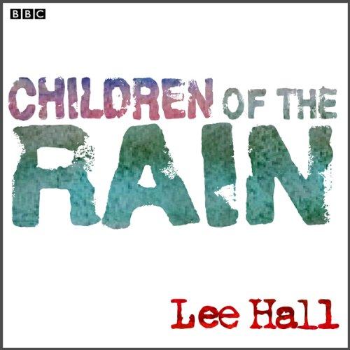 Children of the Rain (Dramatised) cover art