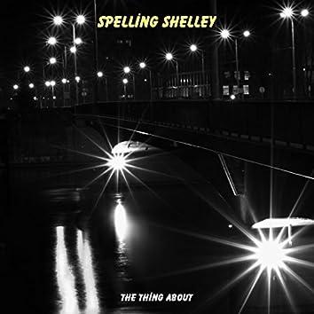 Spelling Shelley