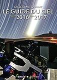 Le guide du ciel : De juin 2016 à juin
