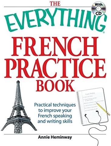 The Everything French Practice Book with CD Practical techniques to Improve your French speaking product image