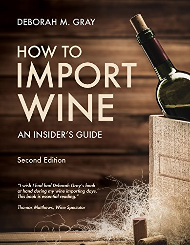 How to Import Wine Second Edition: An Insider's Guide (English Edition)