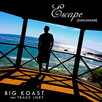 Escape (Unplugged) [feat. Trace Jory]