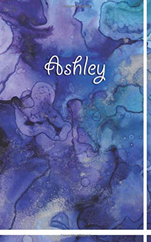 Ashley: Custom Personalized Name Journal Notebook Diary Book 5x8 200 lined pages: Best gift under 10 dollars for women named Ashley (Custom ... Ashley – Journal (Notebook and book diary))