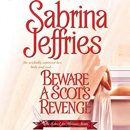 Beware a Scot's Revenge Audiobook By Sabrina Jeffries cover art