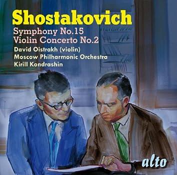 Shostakovich: Violin Concerto No. 2; Symphony No. 15