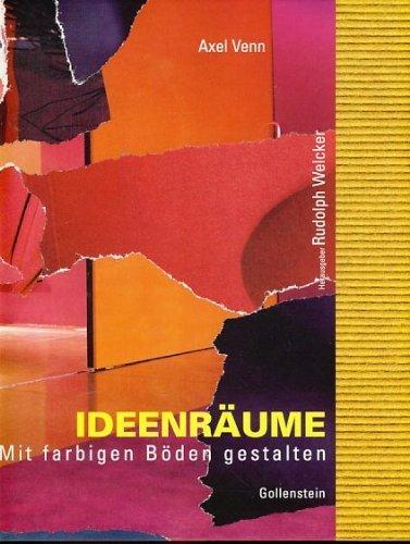 Ideenräume - Mit farbigen Böden gestalten