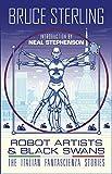 Robot Artists & Black Swans: The Italian Fantascienza Stories