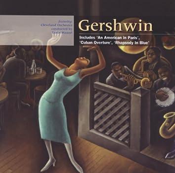 Gershwin: An American in Paris; Rhapsody in Blue; Cuban Overture